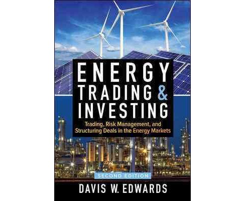 Energy Trading and Investing : Trading, Risk Management, and Structuring Deals in the Energy Market - image 1 of 1