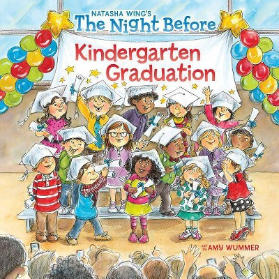Night Before Kindergarten Graduation -  (Night Before) by Natasha Wing (Paperback)