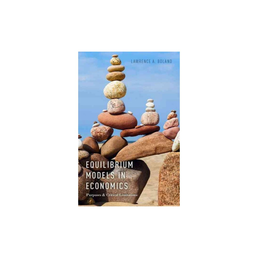 Equilibrium Models in Economics (Paperback) (Lawrence A. Boland)