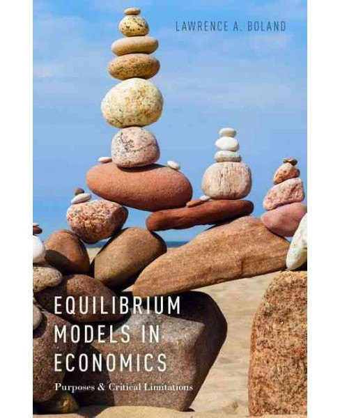 Equilibrium Models in Economics (Paperback) (Lawrence A. Boland) - image 1 of 1