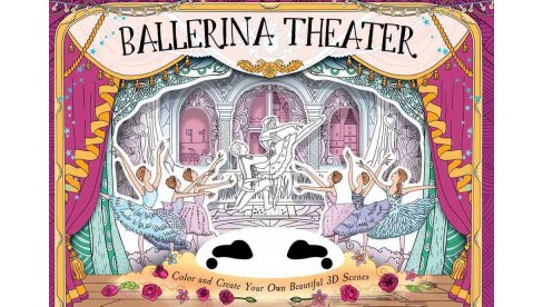 Ballerina Theater : Color and Create Your Own Beautiful 3D Scenes (Paperback) (Anna Brett) - image 1 of 1