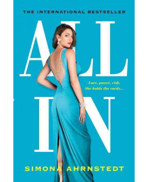 All In (Reprint) (Paperback) (Simona Ahrnstedt) - image 1 of 1