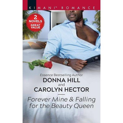Forever Mine & Falling for the Beauty Queen - (Grants of DC, 2) by  Donna Hill & Carolyn Hector (Paperback) - image 1 of 1