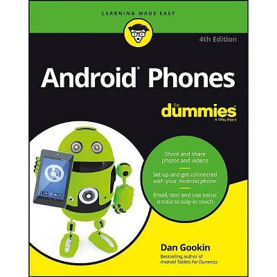 Android Phones for Dummies - (For Dummies (Lifestyle)) 4th Edition by  Dan Gookin (Paperback)