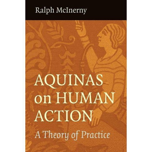 Aquinas on Human Action - by  Ralph McInerny McInerny (Paperback) - image 1 of 1