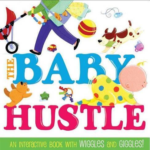 The Baby Hustle - by  Jane Schoenberg (Board_book) - image 1 of 1