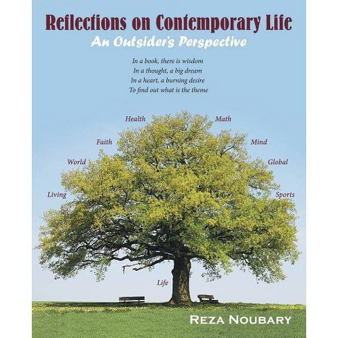 Reflections on Contemporary Life - by  Reza Noubary (Paperback) - image 1 of 1