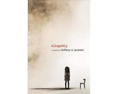 Allegedly -  Reprint by Tiffany D. Jackson (Paperback) - image 1 of 1