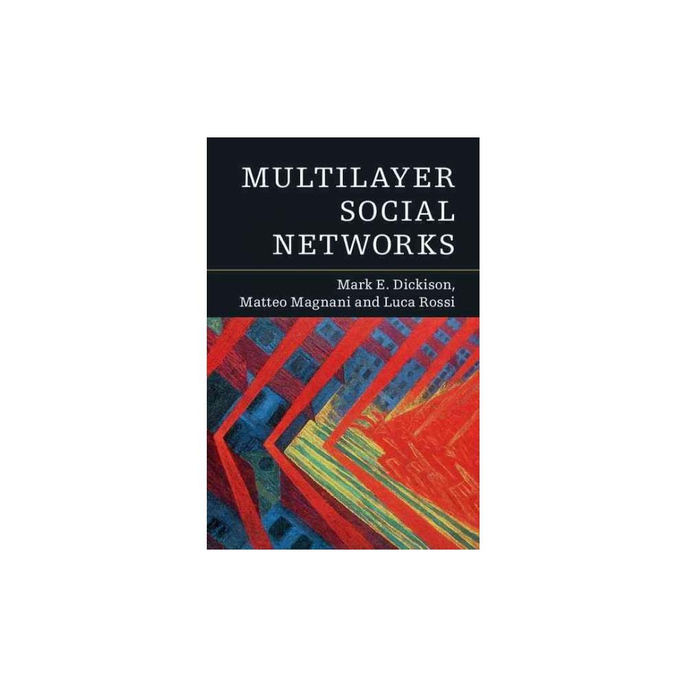 Multilayer Social Networks (Hardcover) (Mark E. Dickison)