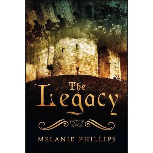 The Legacy - by  Melanie Phillips (Paperback) - image 1 of 1