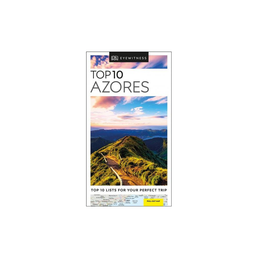 Dk Eyewitness Top 10 Azores - (DK Eyewitness Top 10 Travel Guides) (Paperback)