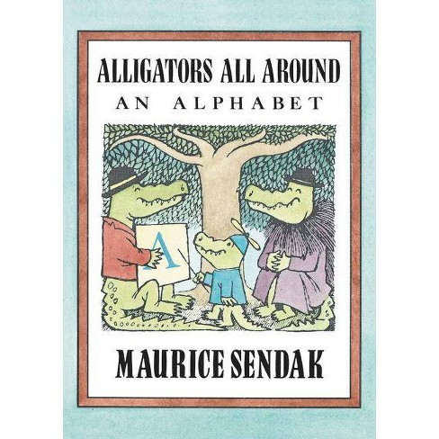 Alligators All Around - by  Maurice Sendak (Paperback) - image 1 of 1