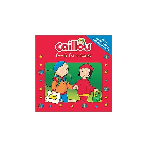 Caillou: Emma's Extra Snacks - (Playtime) by  Anne Paradis (Paperback) - image 1 of 1