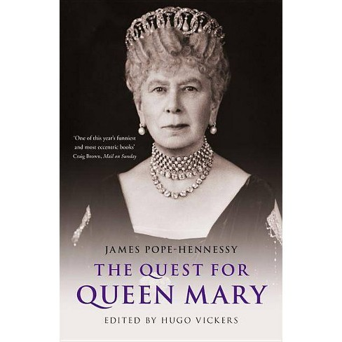 The Quest for Queen Mary - by  Hugo Vickers (Hardcover) - image 1 of 1