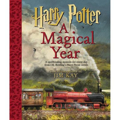 Harry Potter: A Magical Year - The Illustrations of Jim Kay - by  J K Rowling (Hardcover)