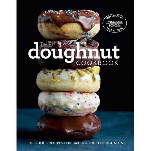 The Doughnut Cookbook - by  Williams-Sonoma Test Kitchen (Hardcover) - image 1 of 1