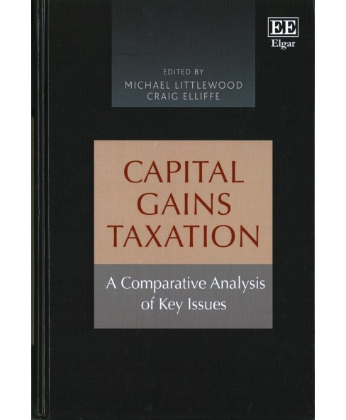 Capital Gains Taxation : A Comparative Analysis of Key Issues (Hardcover) - image 1 of 1