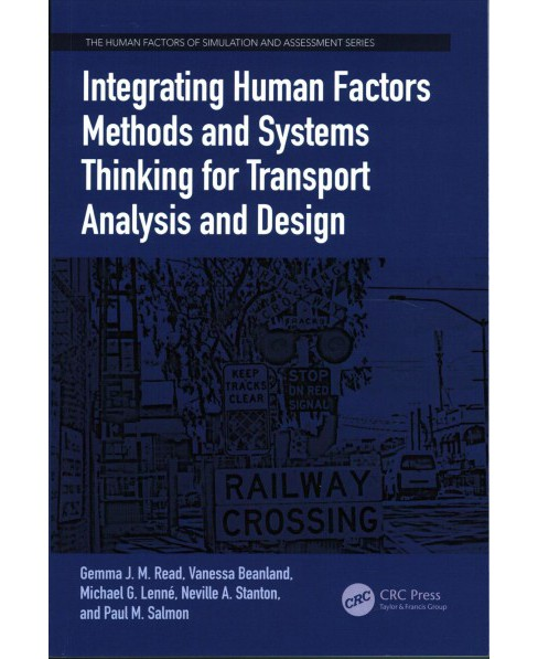 Integrating Human Factors Methods and Systems Thinking for Transport Analysis and Design (Paperback) - image 1 of 1