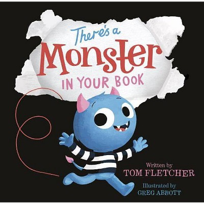 There's a Monster in Your Book 10/15/2017 (Hardcover)- by Tom Fletcher