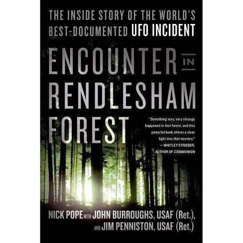 Encounter in Rendlesham Forest - by  Nick Pope & John Burroughs & Jim Penniston (Paperback) - image 1 of 1