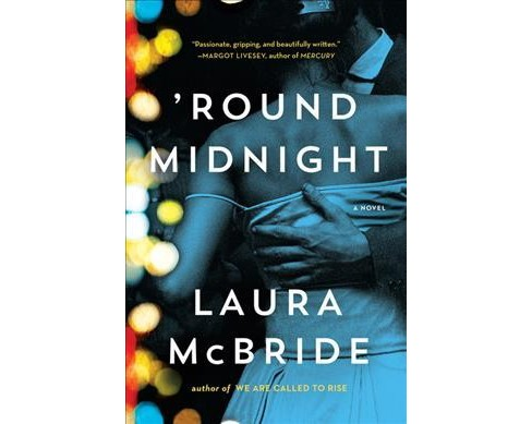 Round Midnight -  Large Print by Laura McBride (Hardcover) - image 1 of 1