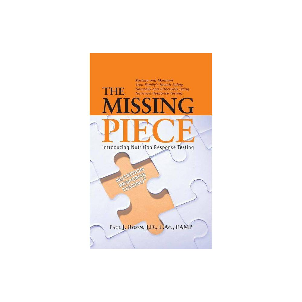 The Missing Piece By Paul J Rosen Paperback