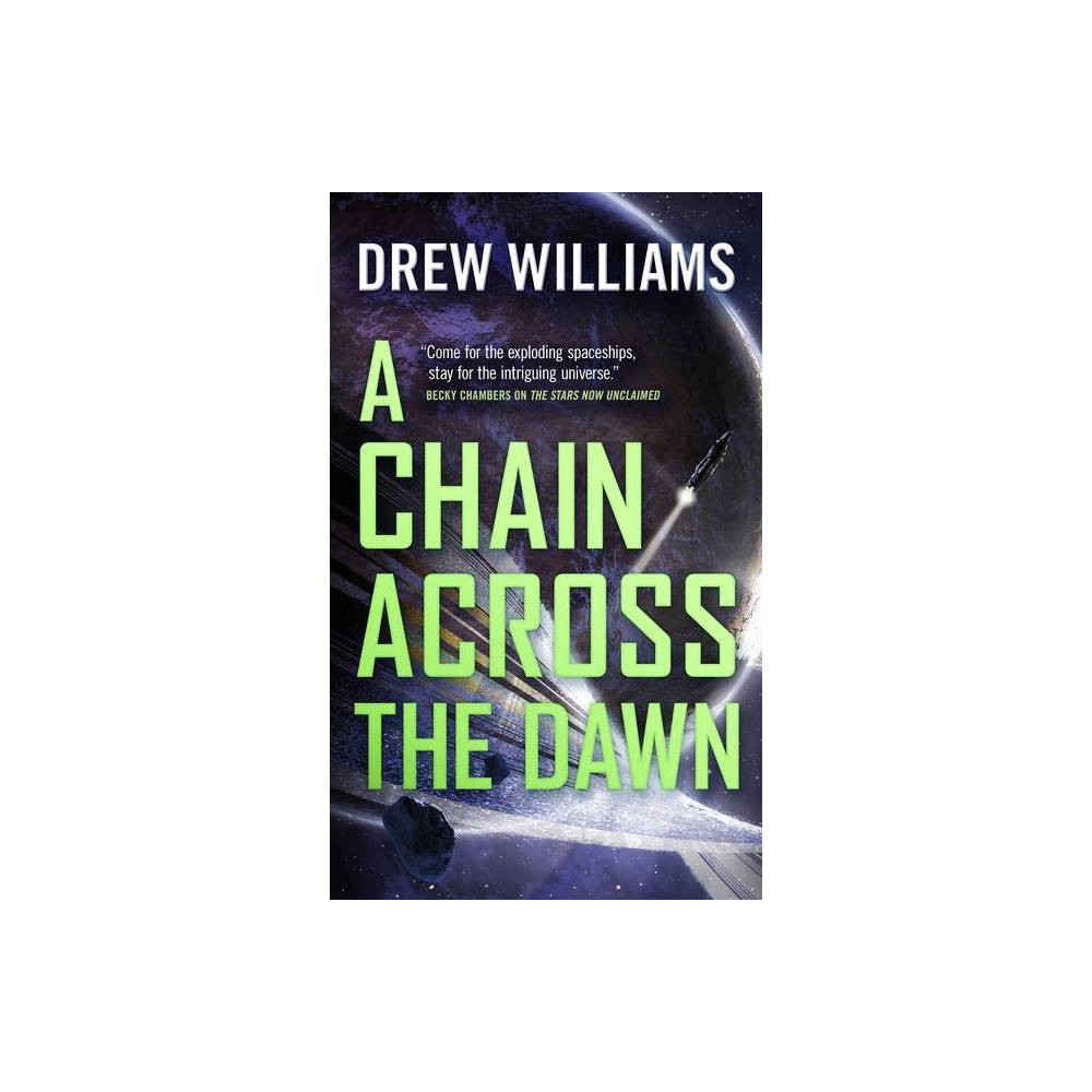 A Chain Across The Dawn Universe After By Drew Williams Paperback