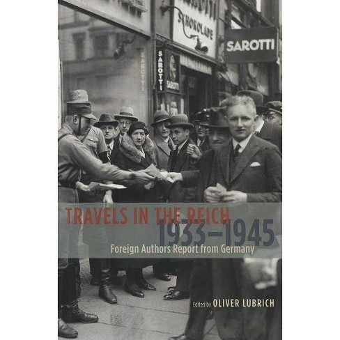 Travels in the Reich, 1933-1945 - (Paperback) - image 1 of 1