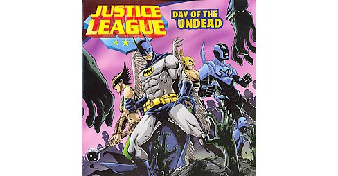 Day of the Undead ( Justice League) (Paperback) by John Sazaklis - image 1 of 1
