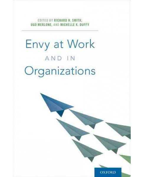 Envy at Work and in Organizations (Hardcover) - image 1 of 1