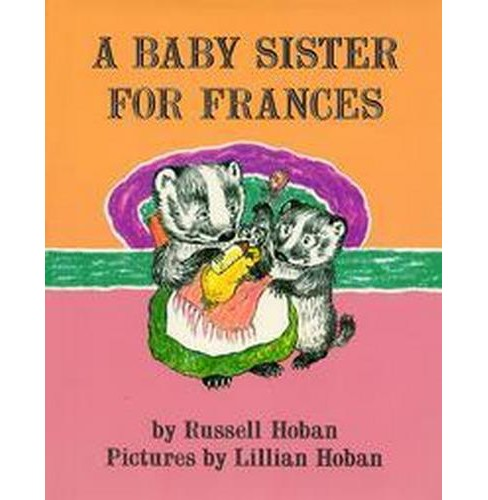Baby Sister for Frances (Reissue) (Hardcover) (Russell Hoban) - image 1 of 1