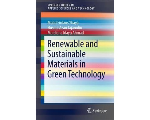 Renewable and Sustainable Materials in Green Technology -  (Paperback) - image 1 of 1