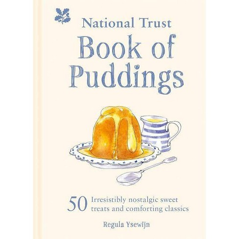 The National Trust Book of Puddings - by  Regula Ysewijn (Hardcover) - image 1 of 1