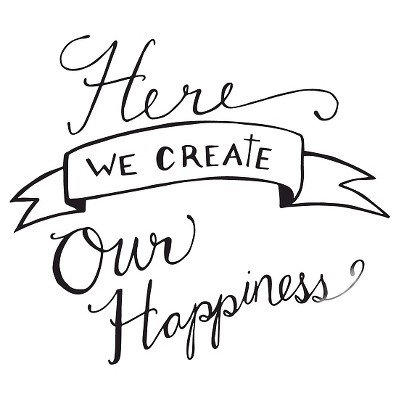 We Create Happiness Wall Decal - English