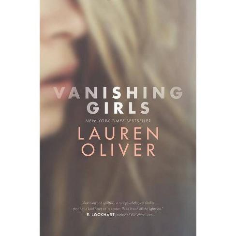 Vanishing Girls (Reprint) (Paperback) (Lauren Oliver) - image 1 of 1