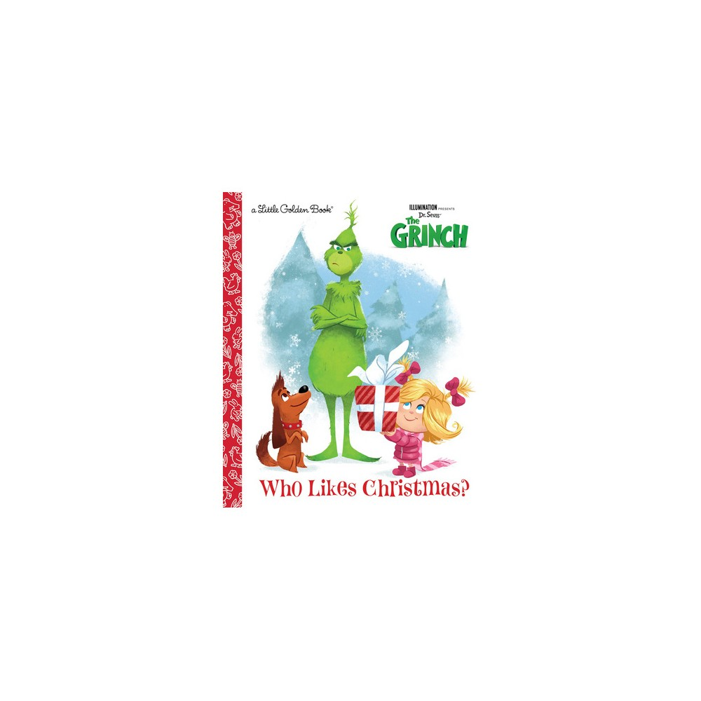 Who Likes Christmas? - (Little Golden Books) by Dennis R. Shealy (Hardcover)