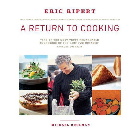 A Return to Cooking - by  Michael Ruhlman & Eric Ripert (Paperback) - image 1 of 1