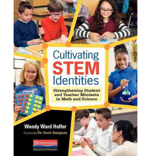 Cultivating Stem Identities : Strengthening Student and Teacher Mindsets in Math and Science (Paperback) - image 1 of 1