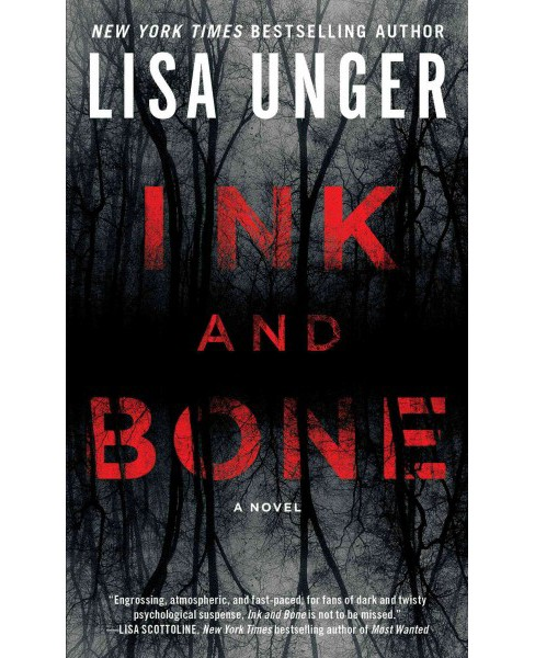 Ink and Bone (Reprint) (Paperback) (Lisa Unger) - image 1 of 1