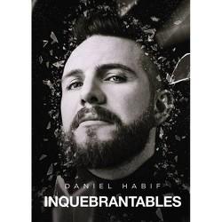 Inquebrantables (Unbreakable Spanish Edition) - by Daniel Habif (Paperback)