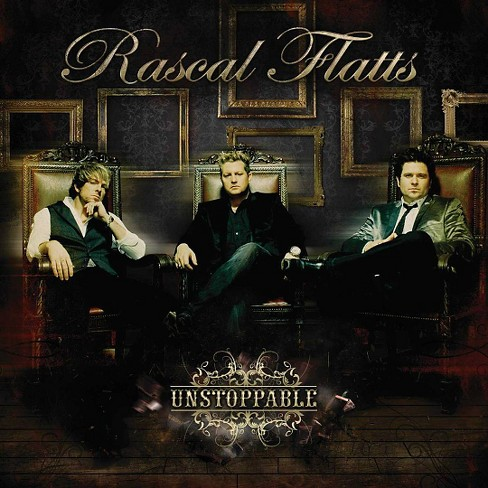 Rascal Flatts - Unstoppable (CD) - image 1 of 1