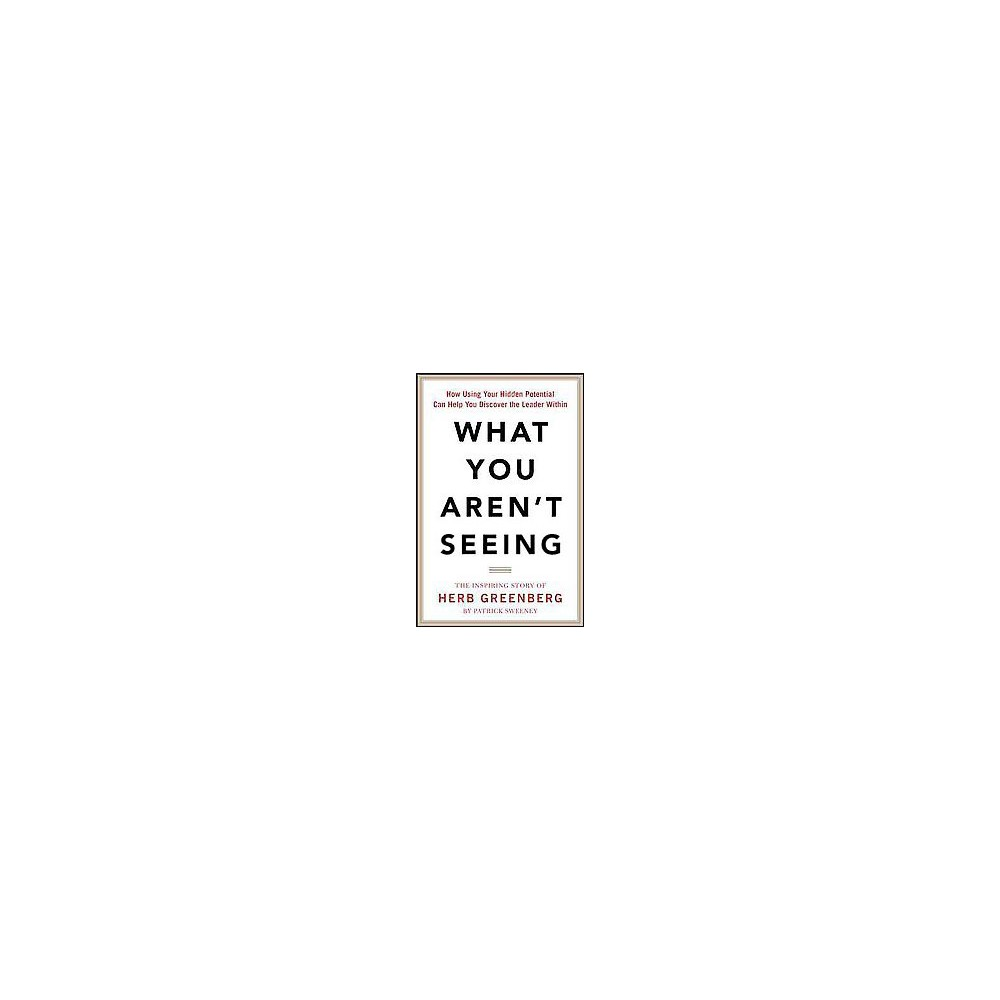 What You Aren't Seeing (Hardcover)