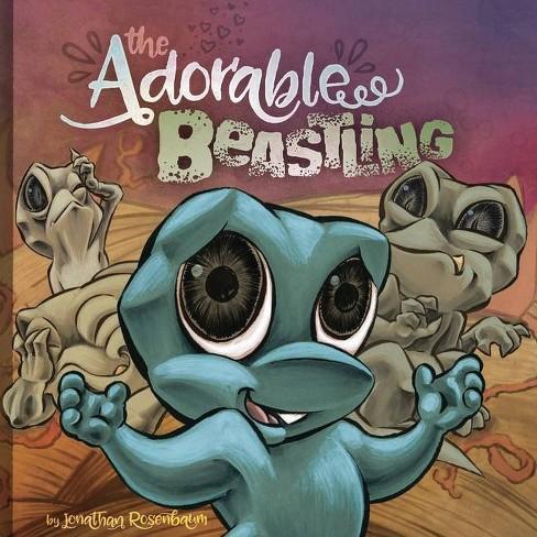 The Adorable Beastling - by  Jonathan Rosenbaum (Hardcover) - image 1 of 1