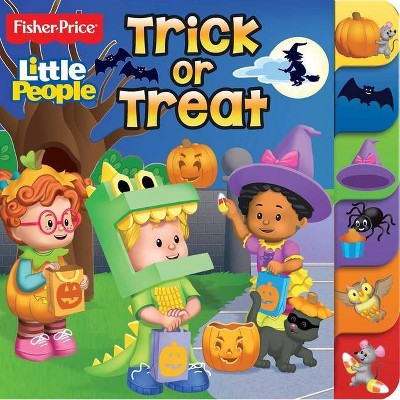 Fisher Price Little People: Trick or Treat - (Board Books with Tabs) (Board Book)