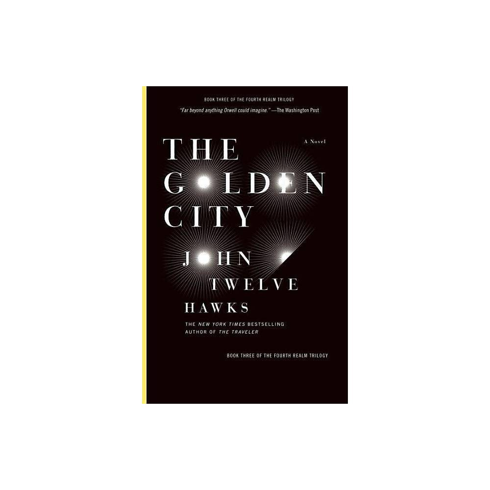 The Golden City Fourth Realm Trilogy By John Twelve Hawks Paperback