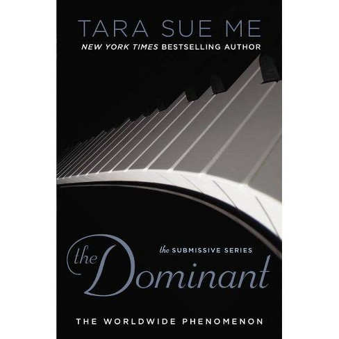 The Dominant (Paperback) by Tara Sue Me - image 1 of 1