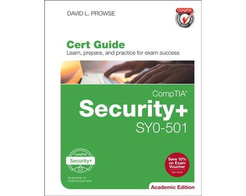 CompTIA Security+ SY0-501 Cert Guide : Academic Edition (Hardcover) (David L. Prowse) - image 1 of 1
