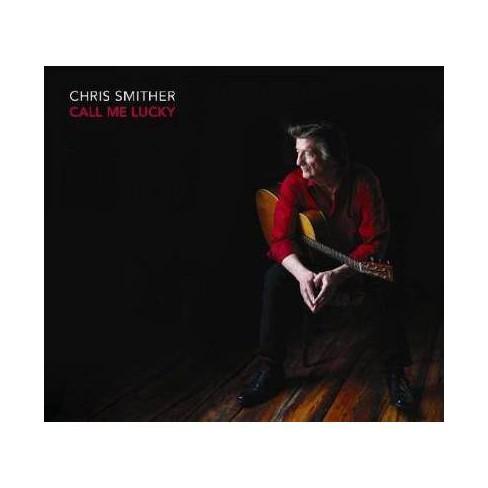 Chris Smither - Call Me Lucky (CD) - image 1 of 1