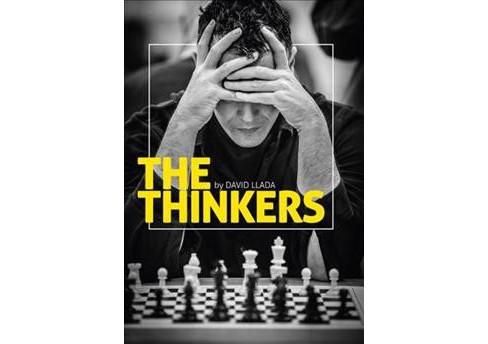 Thinkers : A Visual Tribute to Chess -  by David Llada (Hardcover) - image 1 of 1