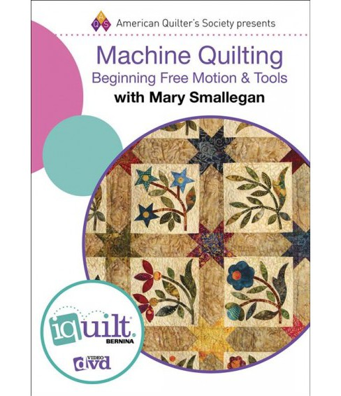 Machine Quilting : Beginning Free Motion & Tools (Hardcover) (Mary Smallegan) - image 1 of 1